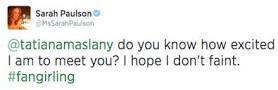 Sarah Paulson Tatiana Maslany Tweet